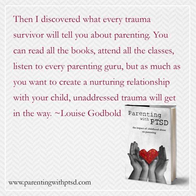 The Trauma Of Parenthood >> On Preparing Adult Survivors Of Childhood Trauma For